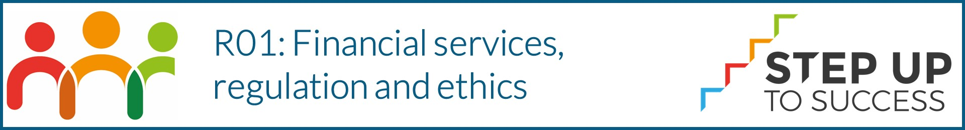 R01 Financial Services, regulation and ethics banner
