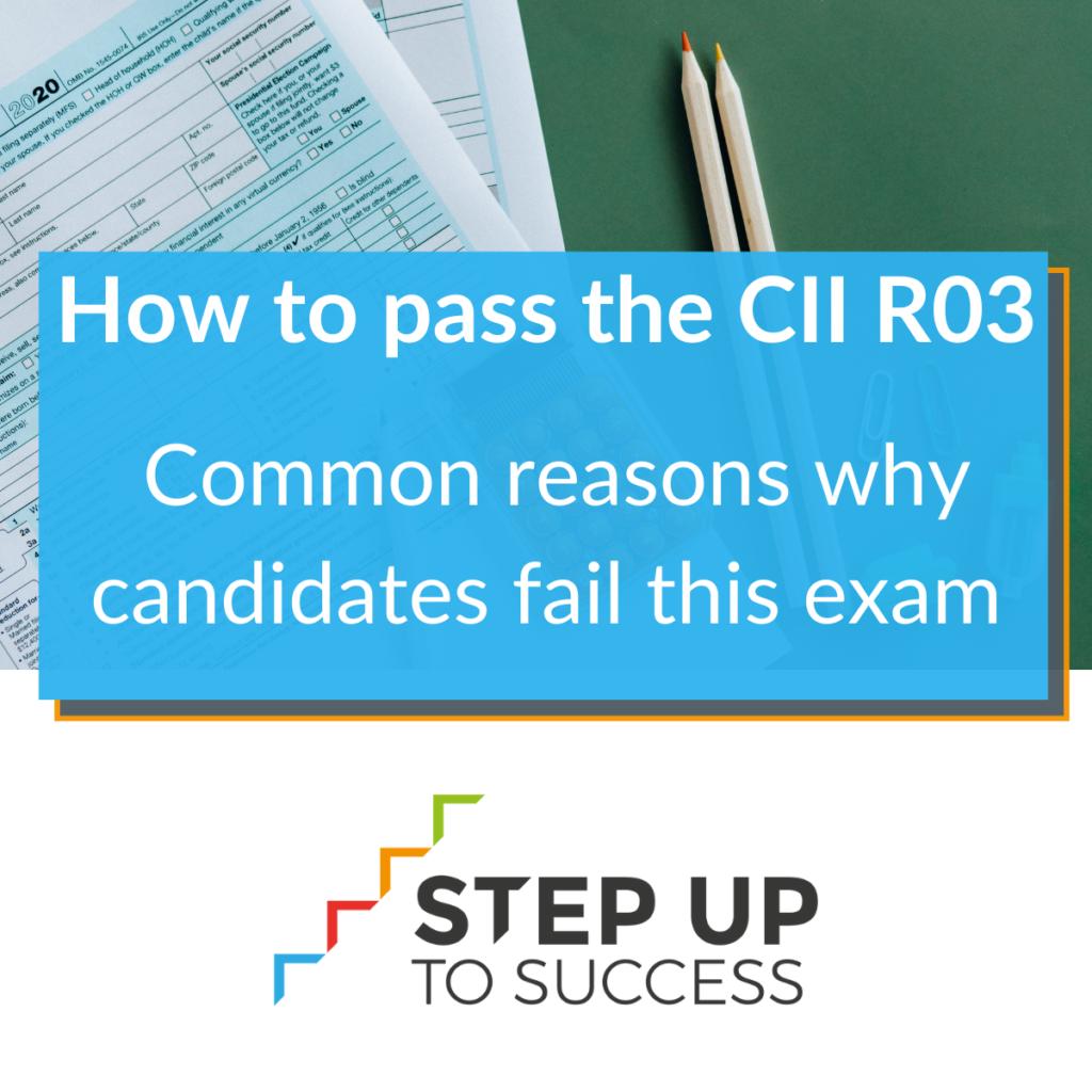How to pass the CII R03 exam