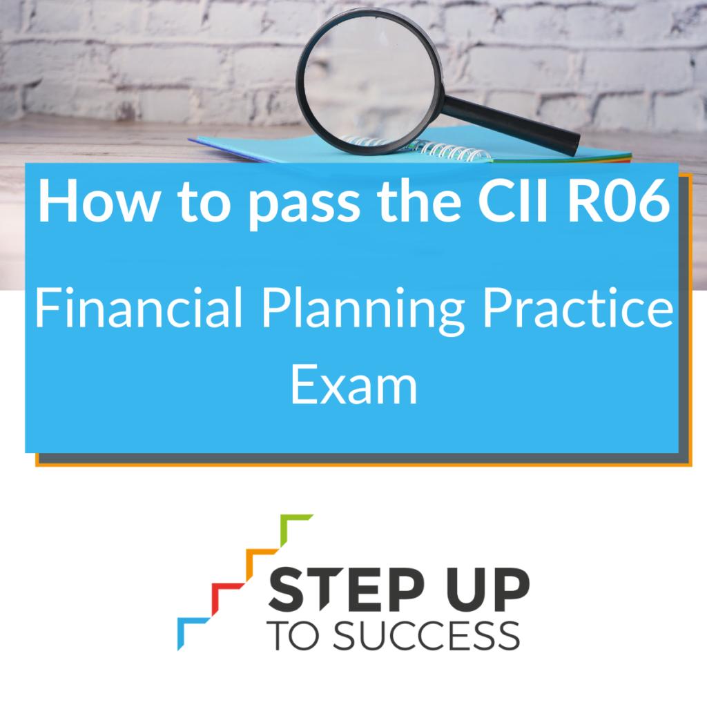 How to pass the CII R06 exam